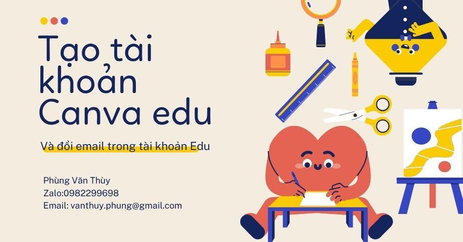 Tao tai khoan Canva Education va sua email trong tai khoan Canva Education